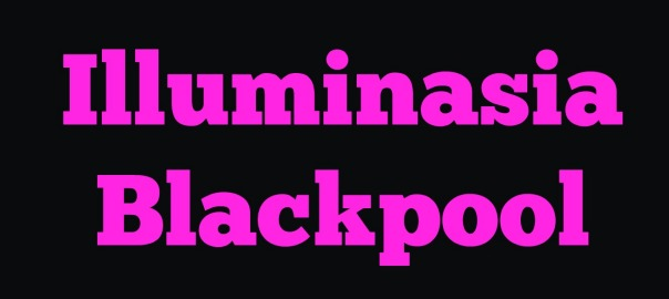 Illuminasia Blackpool