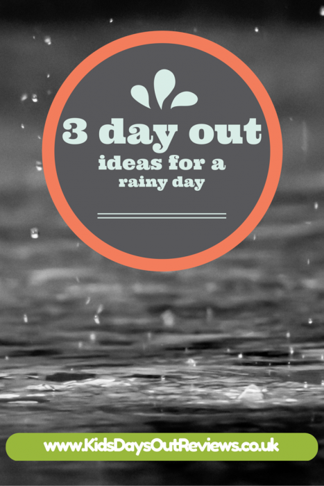 3 family day out ideas for a rainy day - Kids Days Out Reviews